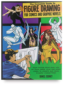 A Complete Guide to Figure Drawing for Comics and Graphic Novels