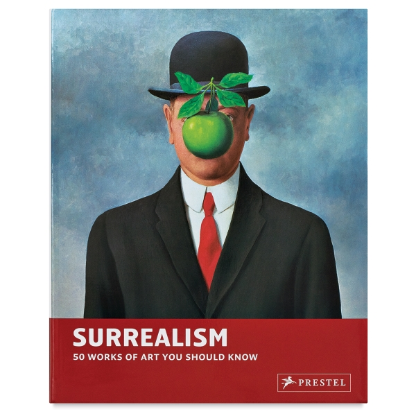 Surrealism: 50 Works of Art You Should Know