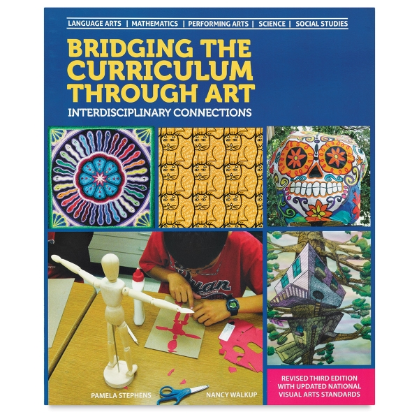 Bridging the Curriculum Through Art: Interdisciplinary Connections, Third Edition