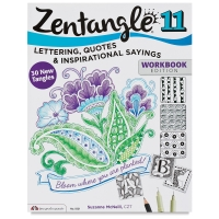 Zentangle 11, Expanded Workbook Edition: Lettering, Quotes & Inspirational Sayings