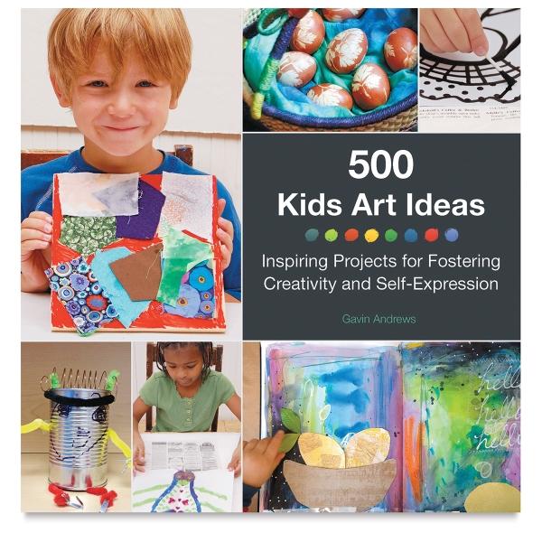 500 Kids Art Ideas