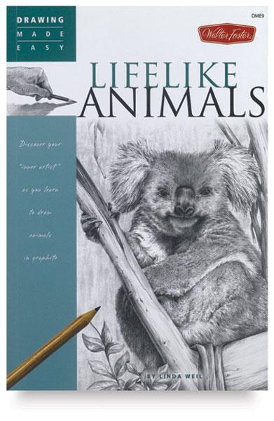 Walter Foster Drawing Made Easy Lifelike Animals Blick Art Materials