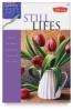 Acrylic Made Easy: Still Lifes
