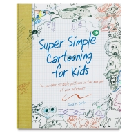 Super Simple Cartooning for Kids