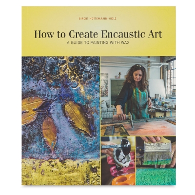 How to Create Encaustic Art
