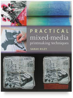 Practical Mixed Media Printmaking
