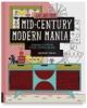 Mid-Century Modern Mania