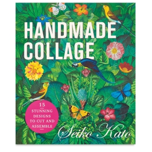 Handmade Collage: 15 Stunning Designs to Cut and Assemble