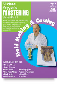 Mastering Mold Making & Casting, Part 1