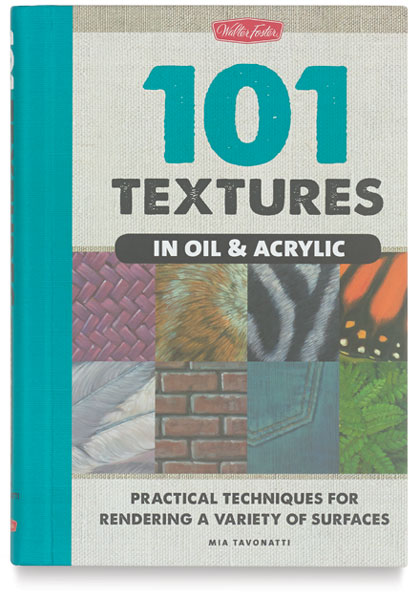 101 Textures in Oil & Acrylic