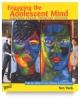 Engaging the Adolescent Mind, 140 Pgs