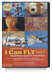 I Can Fly V: Kids & Women Artists in Their Studios, DVD