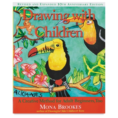 Drawing with Children: Revised and Expanded 10th Anniversary Edition