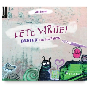 Let's Write! Design Your Own Fonts